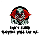 Can't Sleep, Clowns Will Eat Me