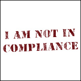 I Am Not In Compliance