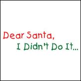 Dear Santa, I Didn't Do It
