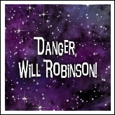 Lost In Space - Danger Will Robinson!